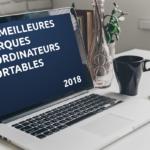 Les meilleures marques d'ordinateurs portables en 2018